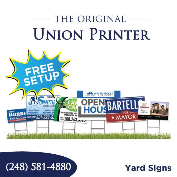 Union Printed Yard Signs